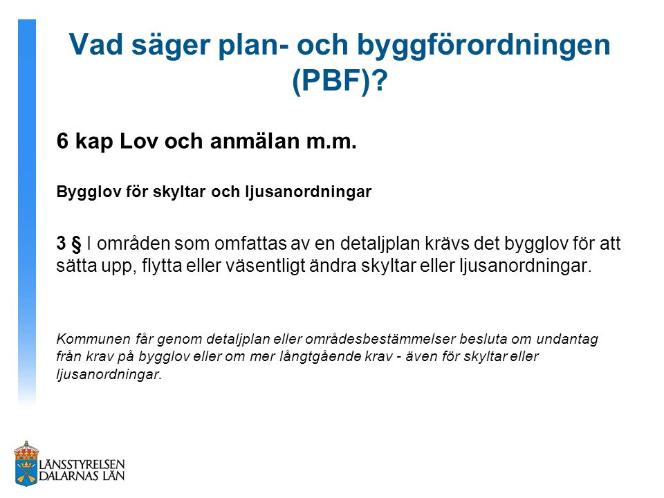 Vad säger plan- och byggförordningen (PBF)