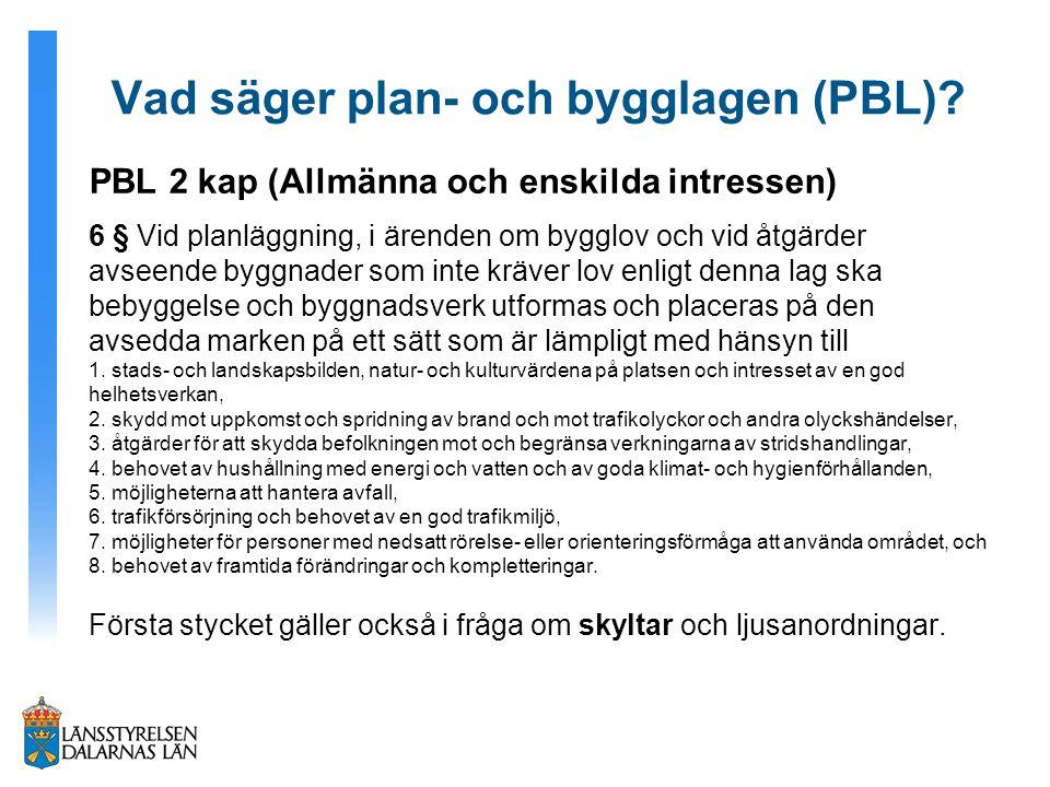 Vad säger plan- och bygglagen (PBL)