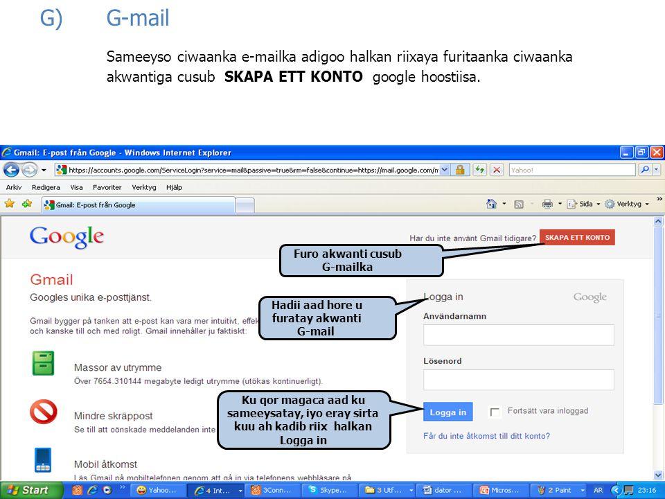 Furo akwanti cusub G-mailka Hadii aad hore u furatay akwanti G-mail