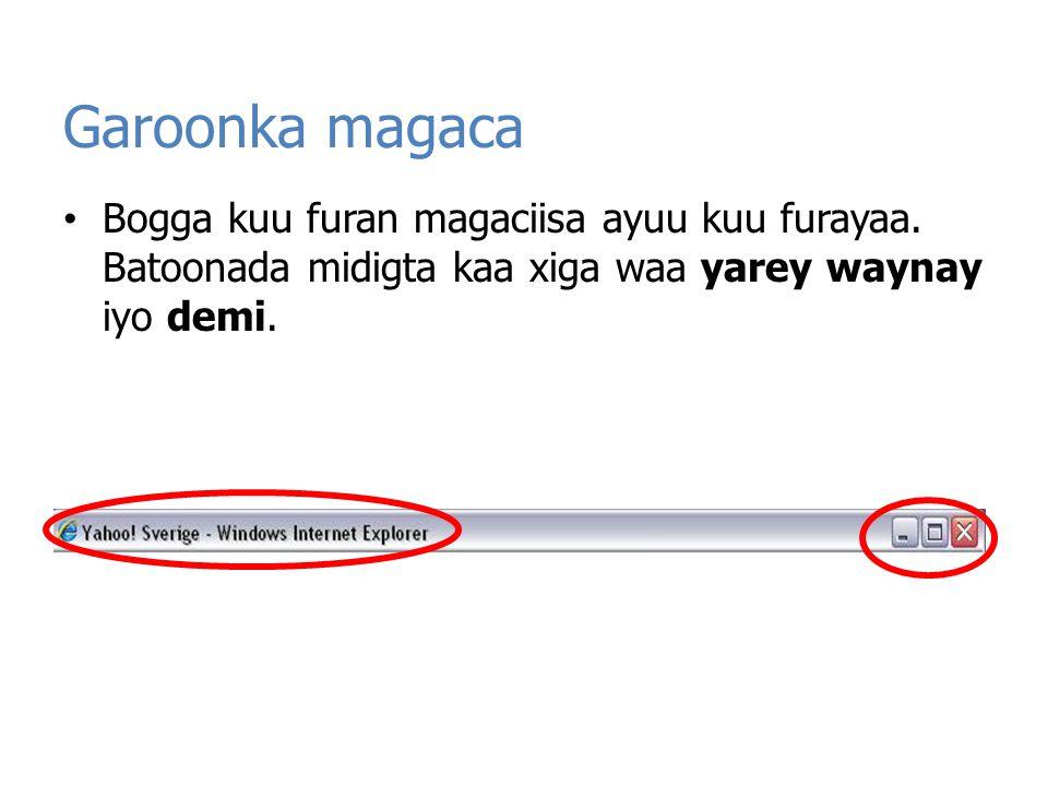 Garoonka magaca Bogga kuu furan magaciisa ayuu kuu furayaa.