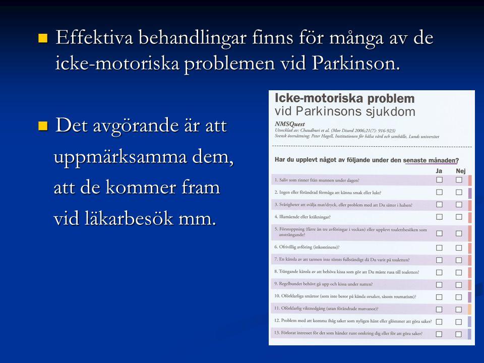 Effektiva behandlingar finns för många av de icke-motoriska problemen vid Parkinson.
