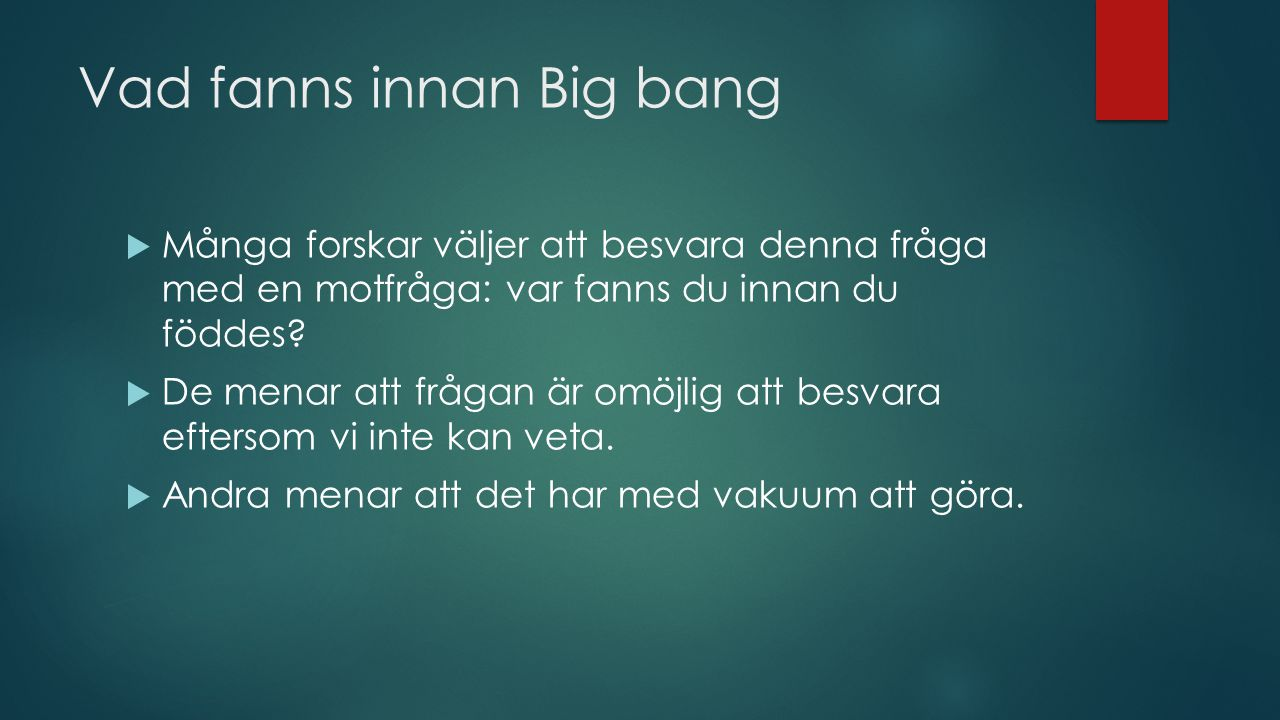 Vad fanns innan Big bang