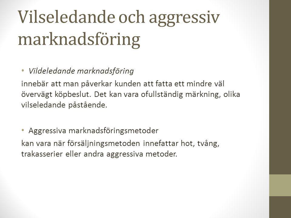 Vilseledande och aggressiv marknadsföring