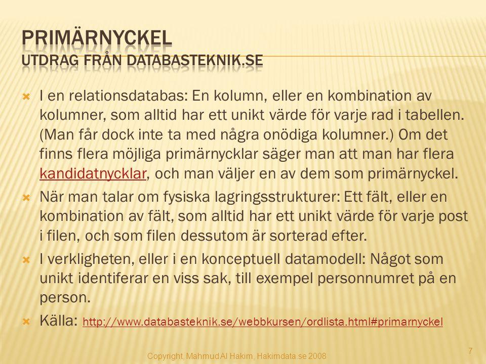 Primärnyckel Utdrag från Databasteknik.se