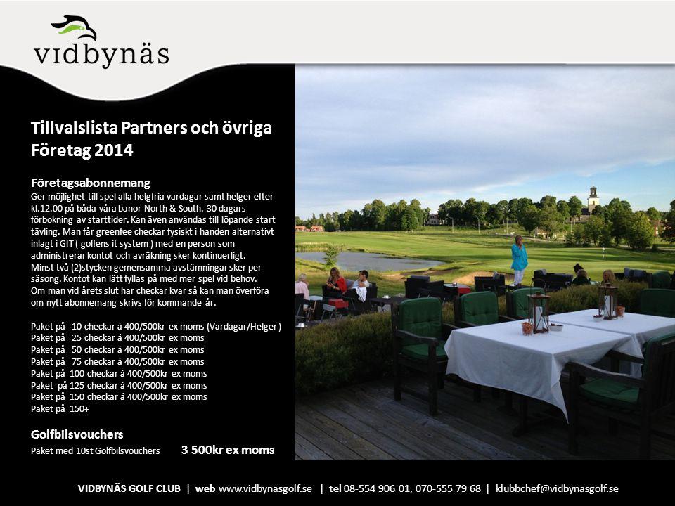 Tillvalslista Partners och övriga Företag 2014
