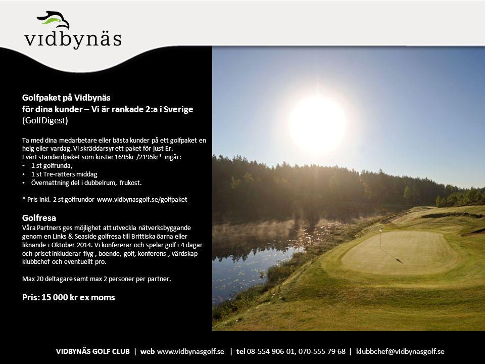 Golfpaket på Vidbynäs för dina kunder – Vi är rankade 2:a i Sverige (GolfDigest)