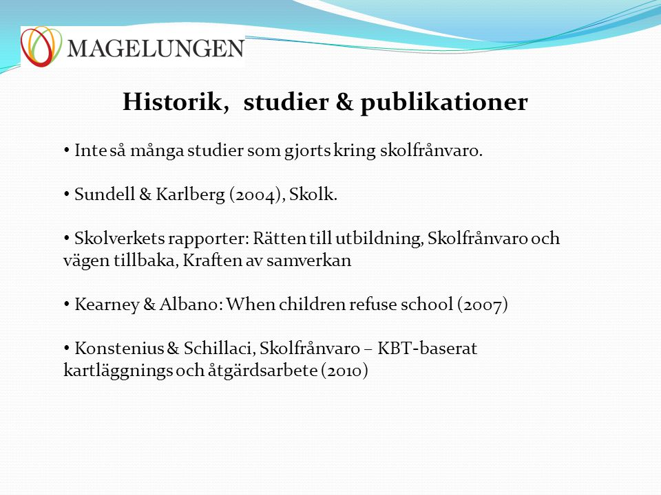 Historik, studier & publikationer