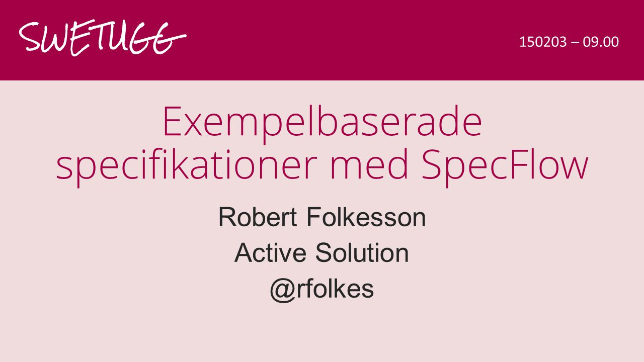 Exempelbaserade specifikationer med SpecFlow
