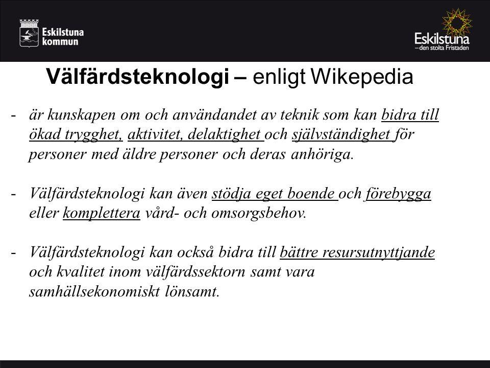 Välfärdsteknologi – enligt Wikepedia