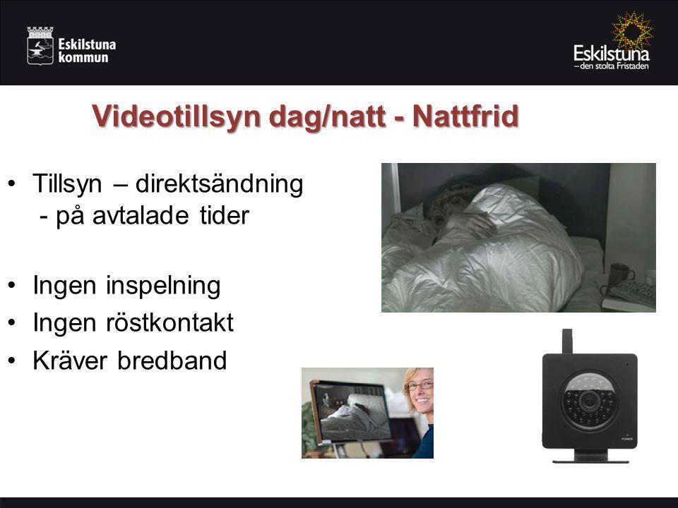 Videotillsyn dag/natt - Nattfrid