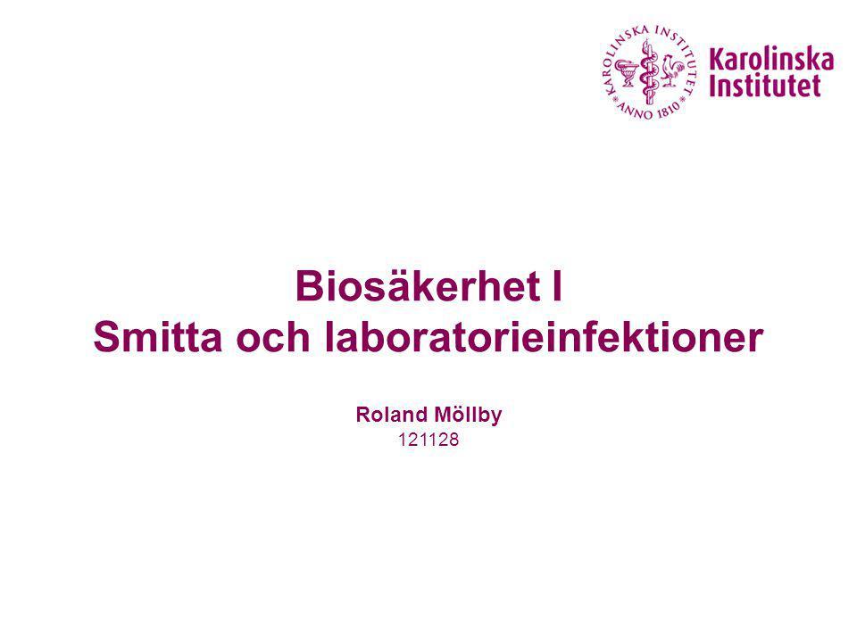 Smitta och laboratorieinfektioner