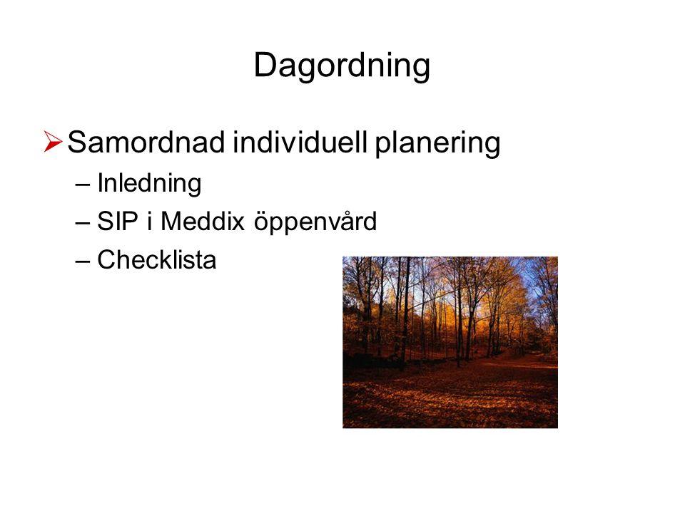 Dagordning Samordnad individuell planering Inledning