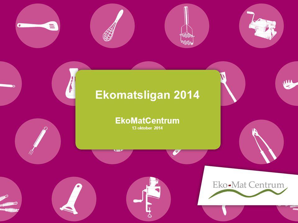 Ekomatsligan 2014 EkoMatCentrum 13 oktober 2014