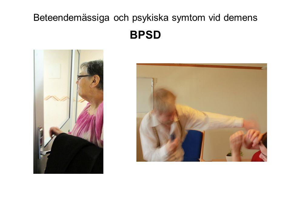 Beteendemässiga och psykiska symtom vid demens BPSD