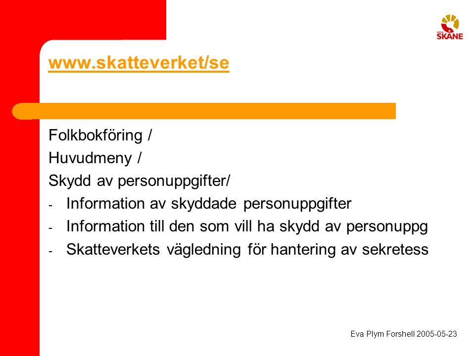 www.skatteverket/se Folkbokföring / Huvudmeny /