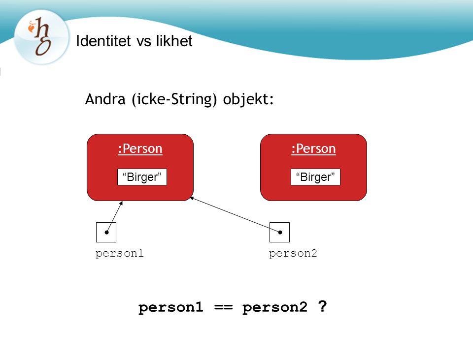 Andra (icke-String) objekt: