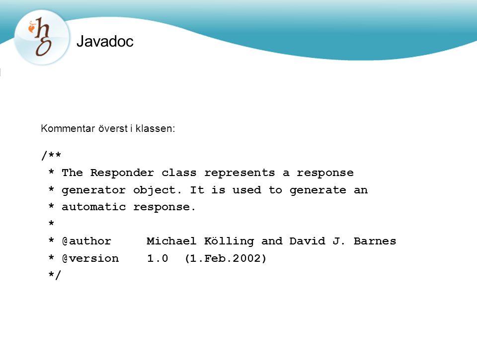 Javadoc /** * The Responder class represents a response