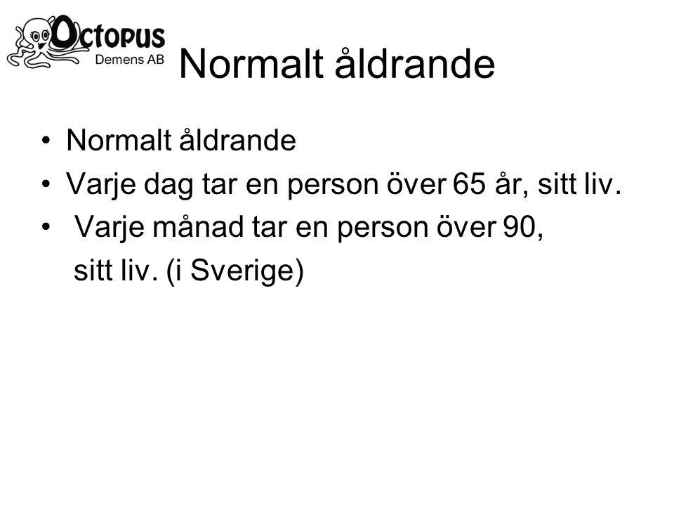 Normalt åldrande Normalt åldrande