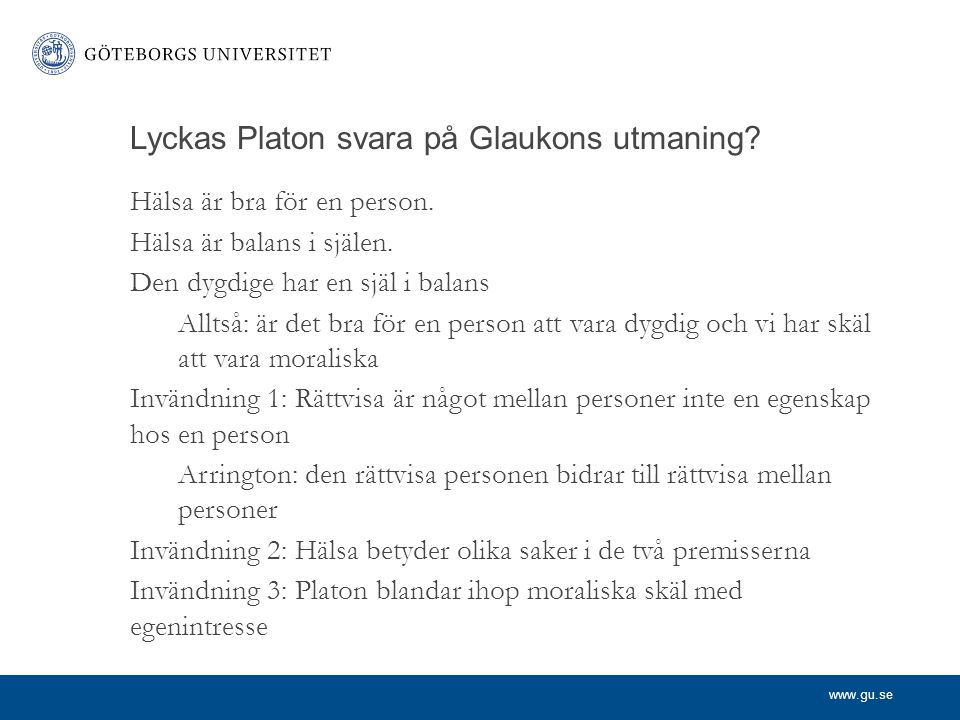 Lyckas Platon svara på Glaukons utmaning