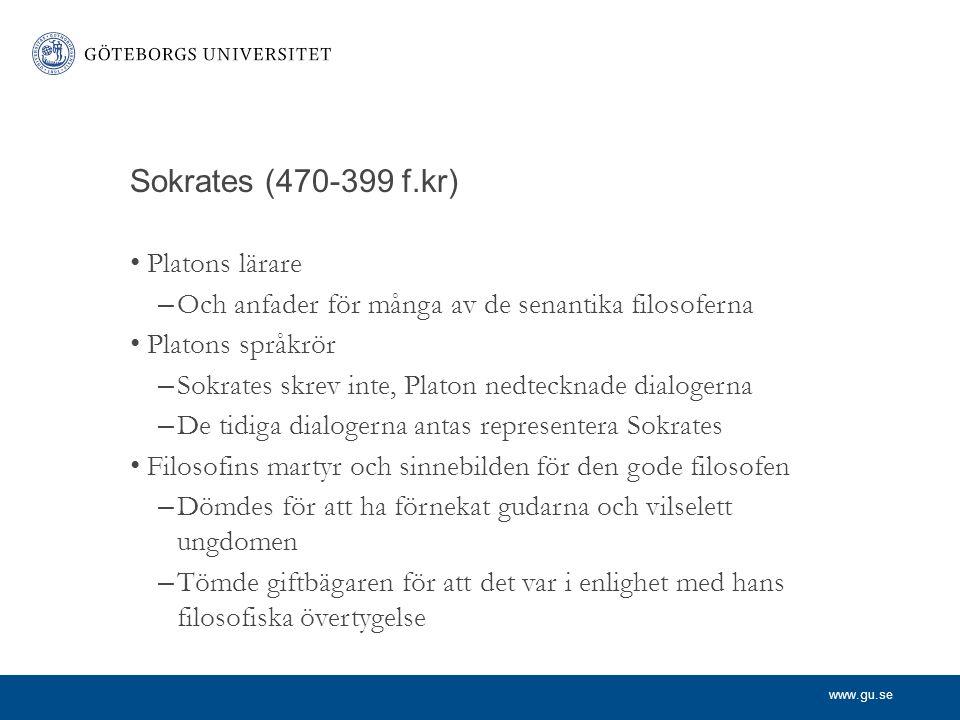 Sokrates (470-399 f.kr) Platons lärare