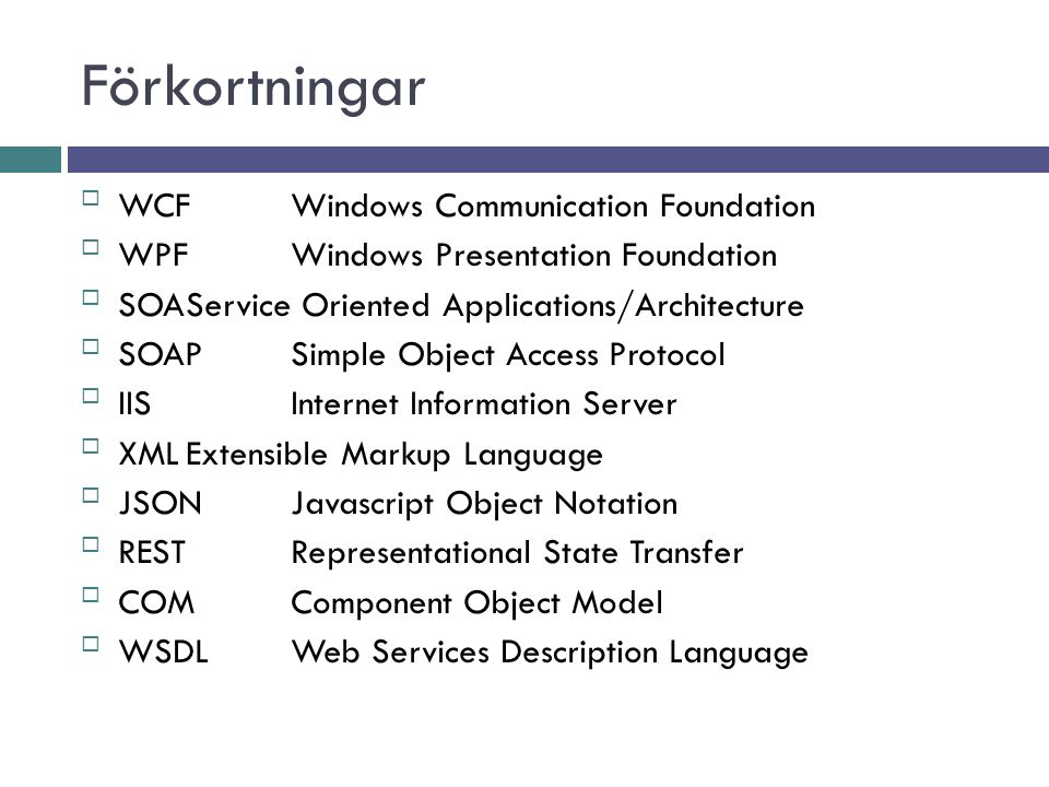 Förkortningar WCF Windows Communication Foundation
