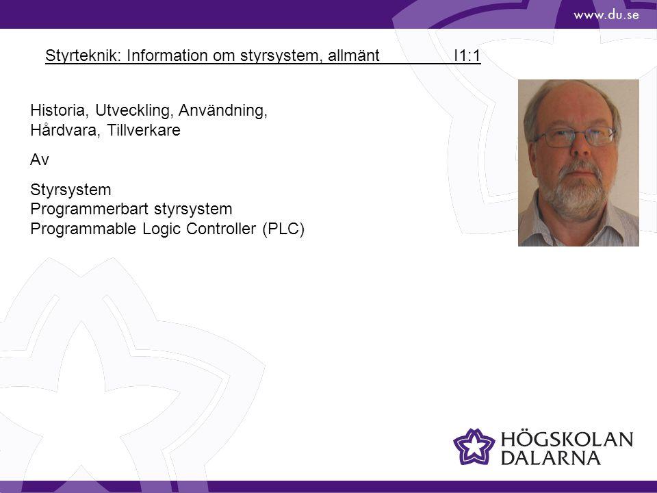 Styrteknik: Information om styrsystem, allmänt I1:1