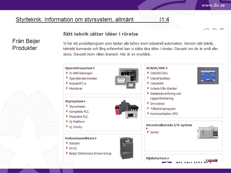 Styrteknik: Information om styrsystem, allmänt I1:4