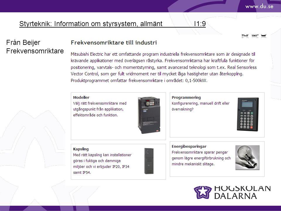 Styrteknik: Information om styrsystem, allmänt I1:9