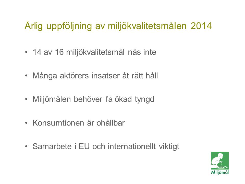 Årlig uppföljning av miljökvalitetsmålen 2014