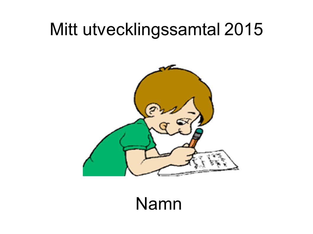 Mitt utvecklingssamtal 2015