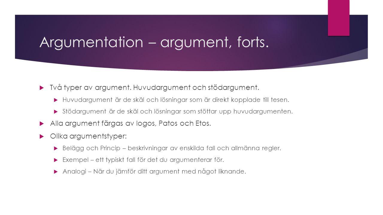 Argumentation – argument, forts.
