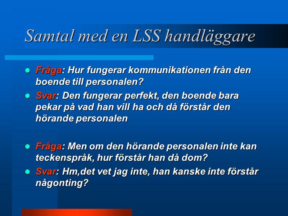 Samtal med en LSS handläggare