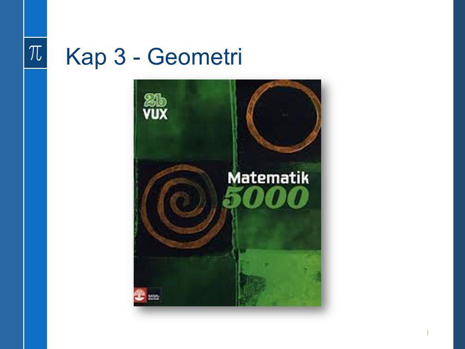 Kap 3 - Geometri
