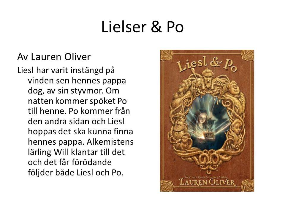 Lielser & Po Av Lauren Oliver