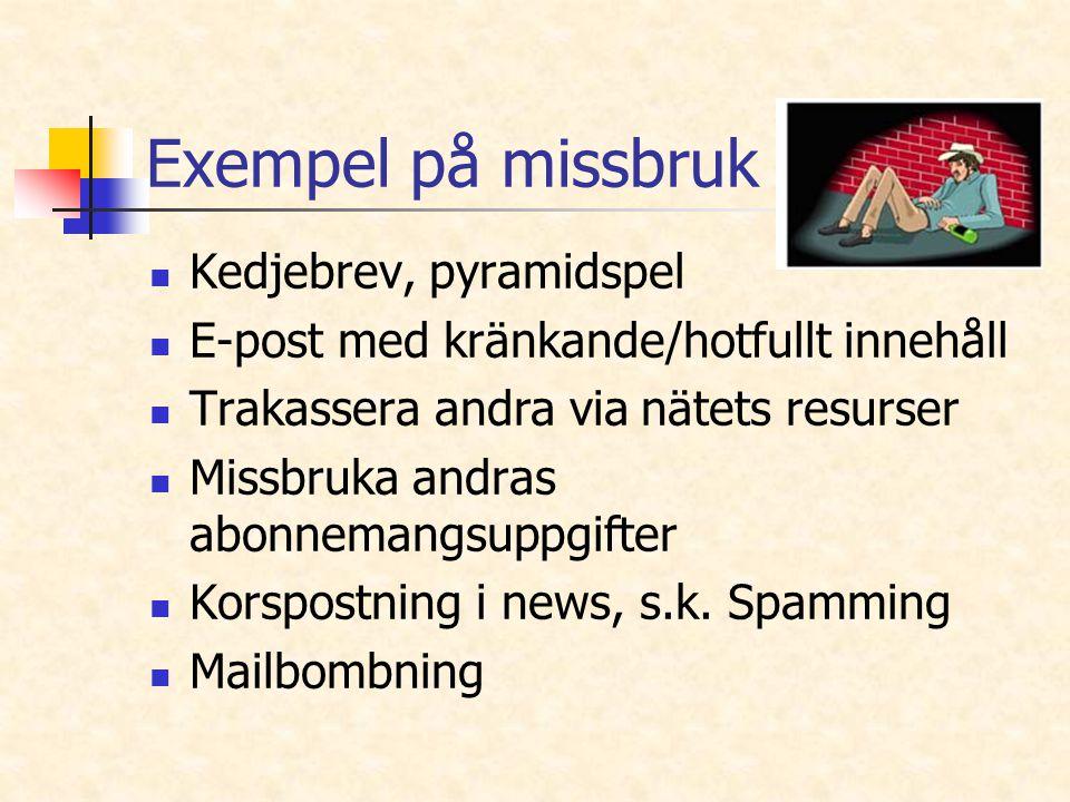 Exempel på missbruk Kedjebrev, pyramidspel