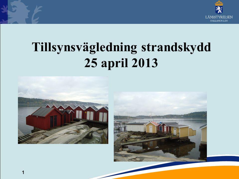 Tillsynsvägledning strandskydd 25 april 2013