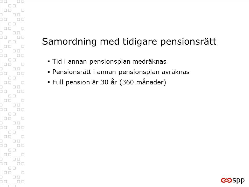 Samordning med tidigare pensionsrätt