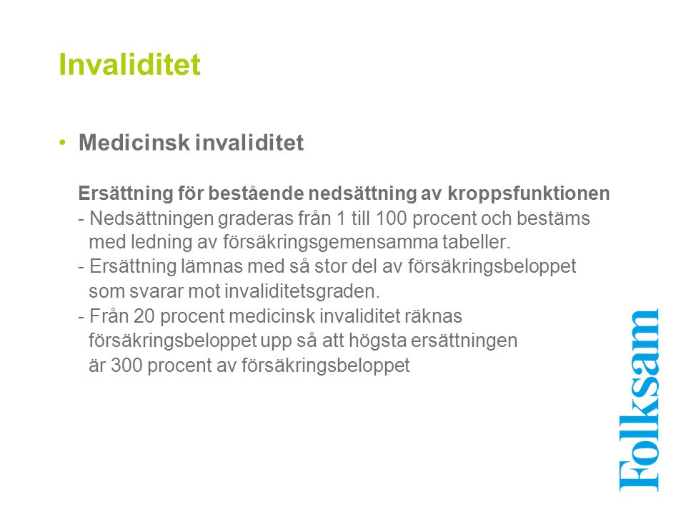 Invaliditet Medicinsk invaliditet