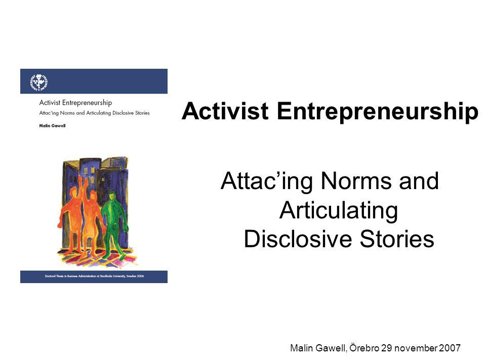 Activist Entrepreneurship