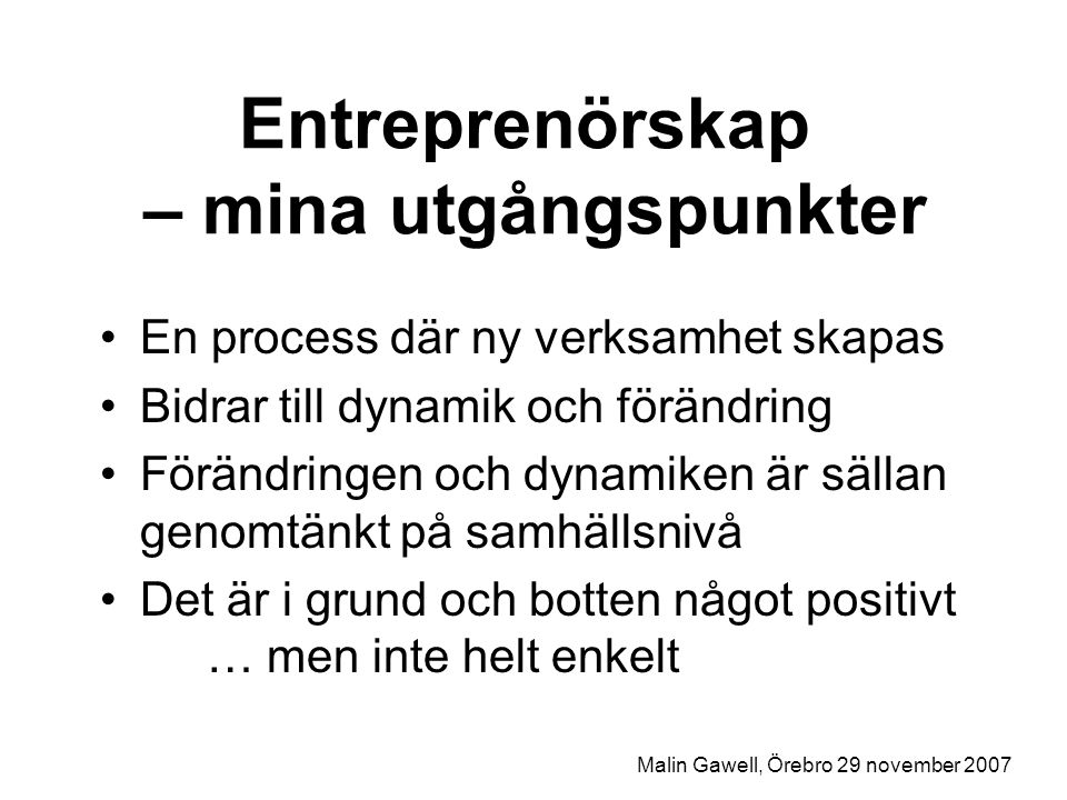 Entreprenörskap – mina utgångspunkter