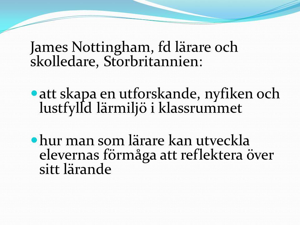James Nottingham, fd lärare och skolledare, Storbritannien: