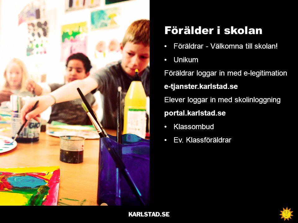 Förälder i skolan Föräldrar - Välkomna till skolan! Unikum