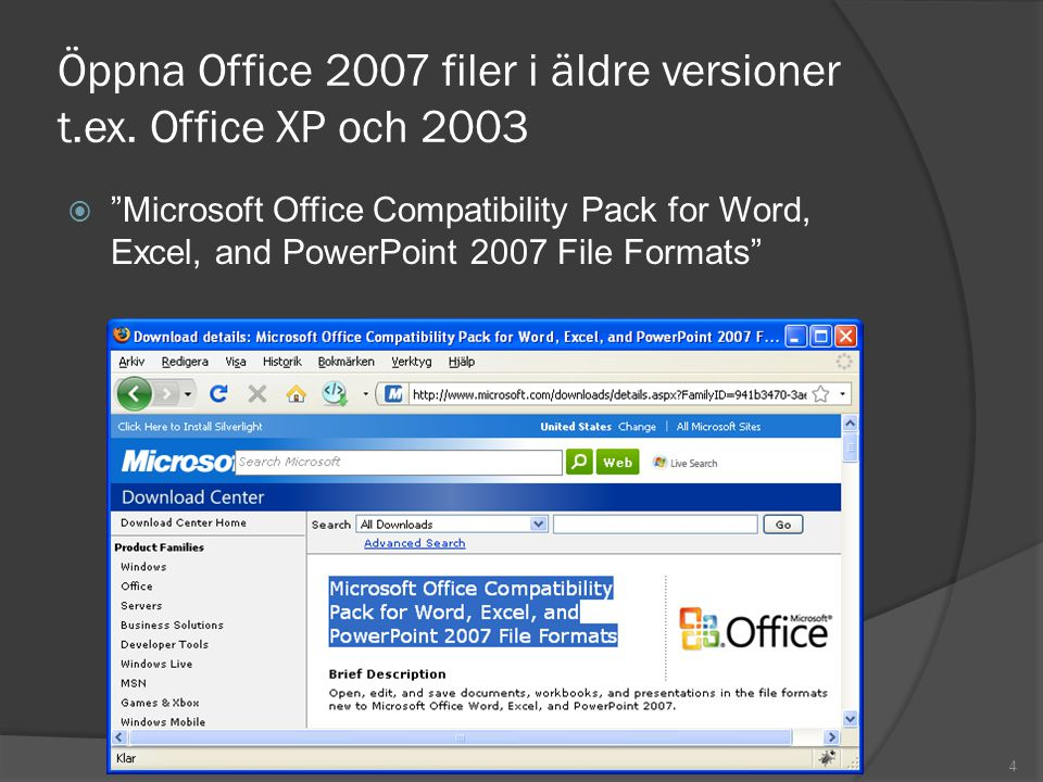 Öppna Office 2007 filer i äldre versioner t.ex. Office XP och 2003