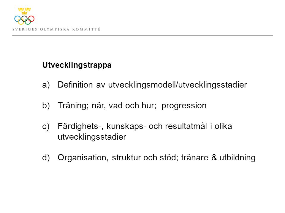 Definition av utvecklingsmodell/utvecklingsstadier