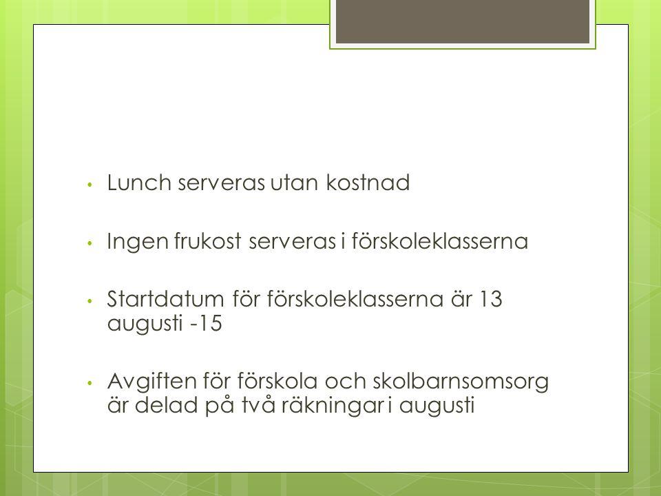 Lunch serveras utan kostnad