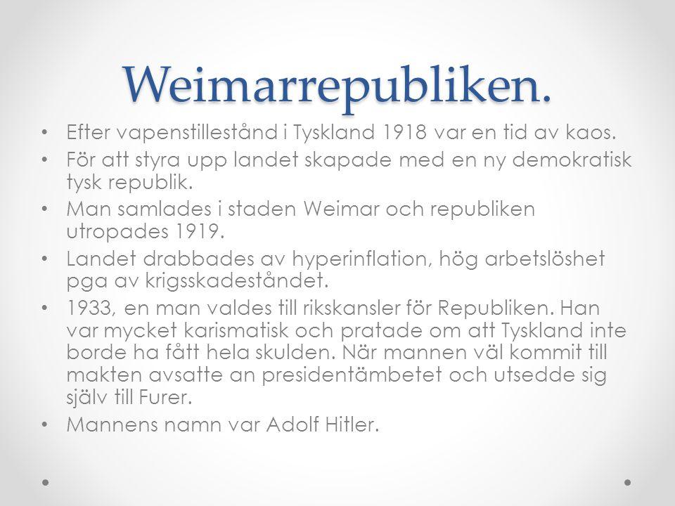 Weimarrepubliken. Efter vapenstillestånd i Tyskland 1918 var en tid av kaos. För att styra upp landet skapade med en ny demokratisk tysk republik.