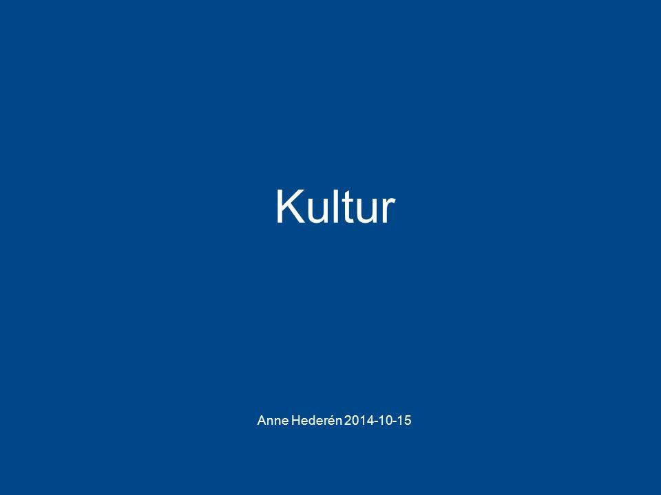 Kultur Anne Hederén 2014-10-15
