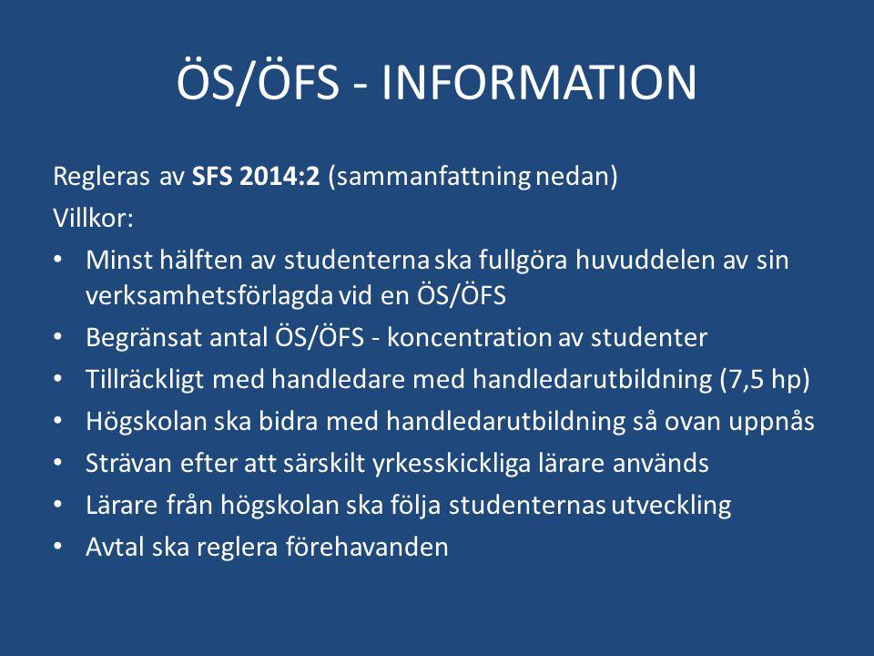 ÖS/ÖFS - INFORMATION Regleras av SFS 2014:2 (sammanfattning nedan)