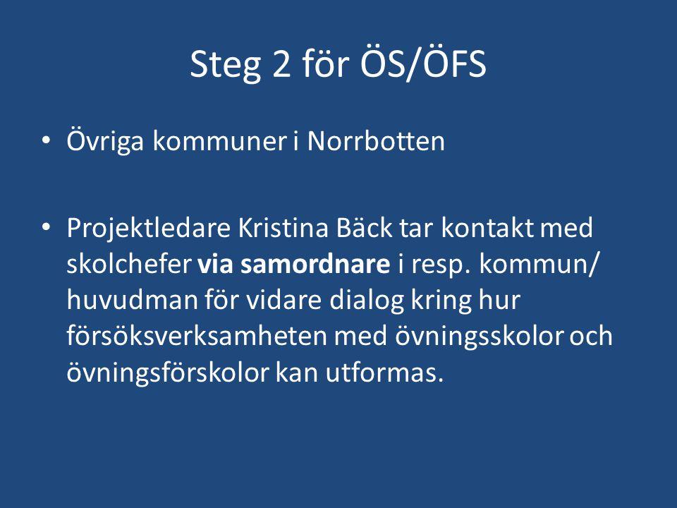 Steg 2 för ÖS/ÖFS Övriga kommuner i Norrbotten