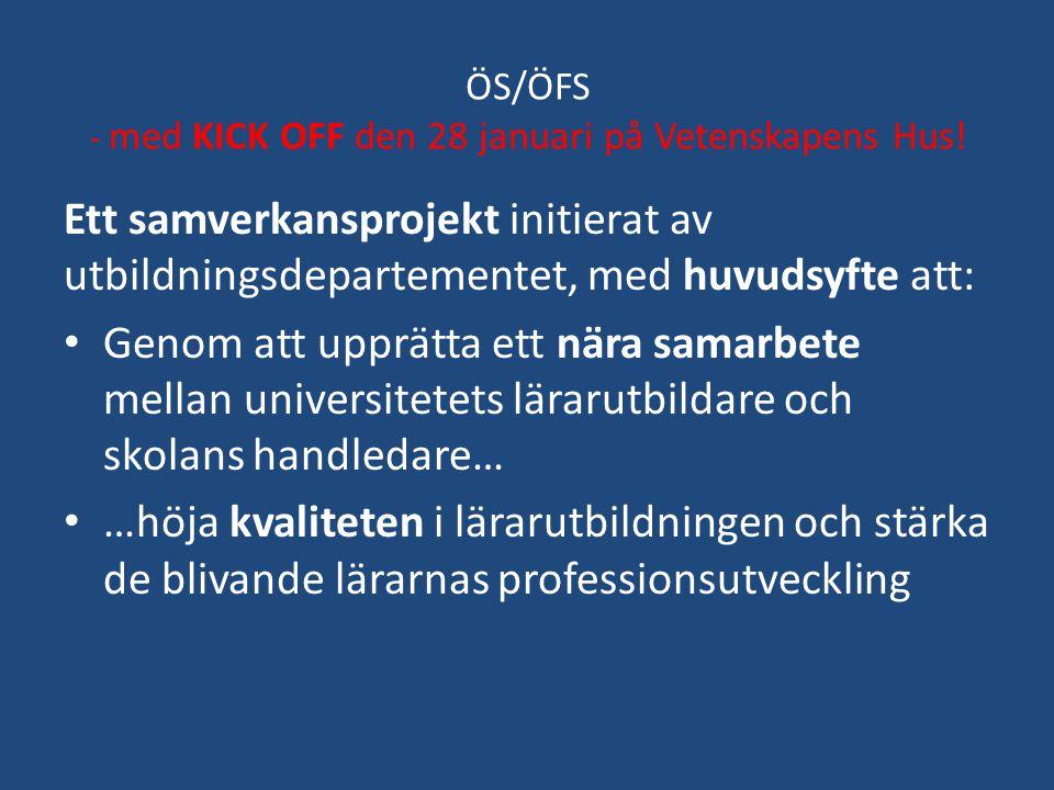 ÖS/ÖFS - med KICK OFF den 28 januari på Vetenskapens Hus!
